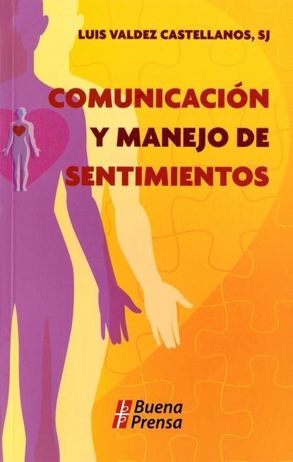 Comunicacion y Manejo de Sentimientos als Taschenbuch