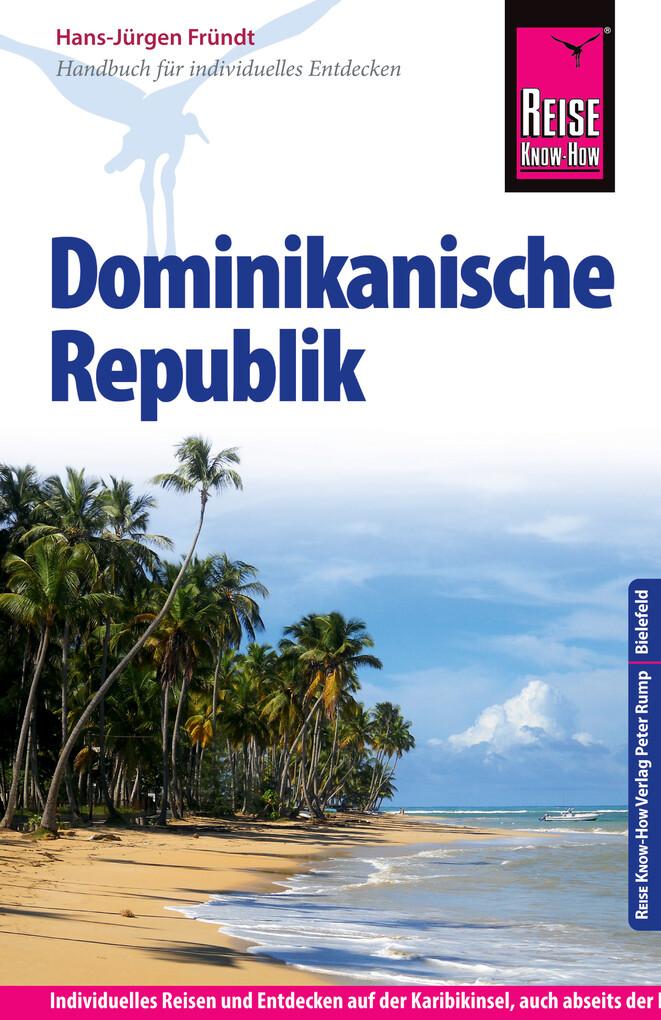 Reise Know-How Dominikanische Republik: Reisefü...