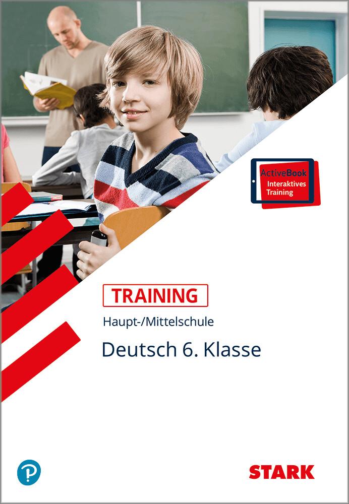 Training Haupt-/Mittelschule - Deutsch 6. Klasse + ActiveBook als Buch