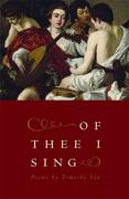 Of Thee I Sing: Poems