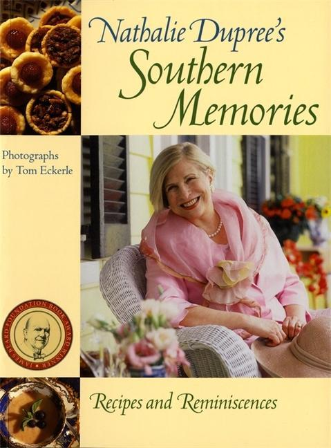 Nathalie Dupree's Southern Memories: Recipes and Reminiscences als Taschenbuch