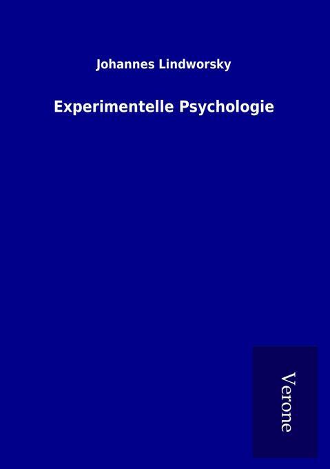Experimentelle Psychologie als Buch von Johanne...