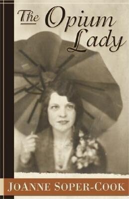 The Opium Lady als Taschenbuch