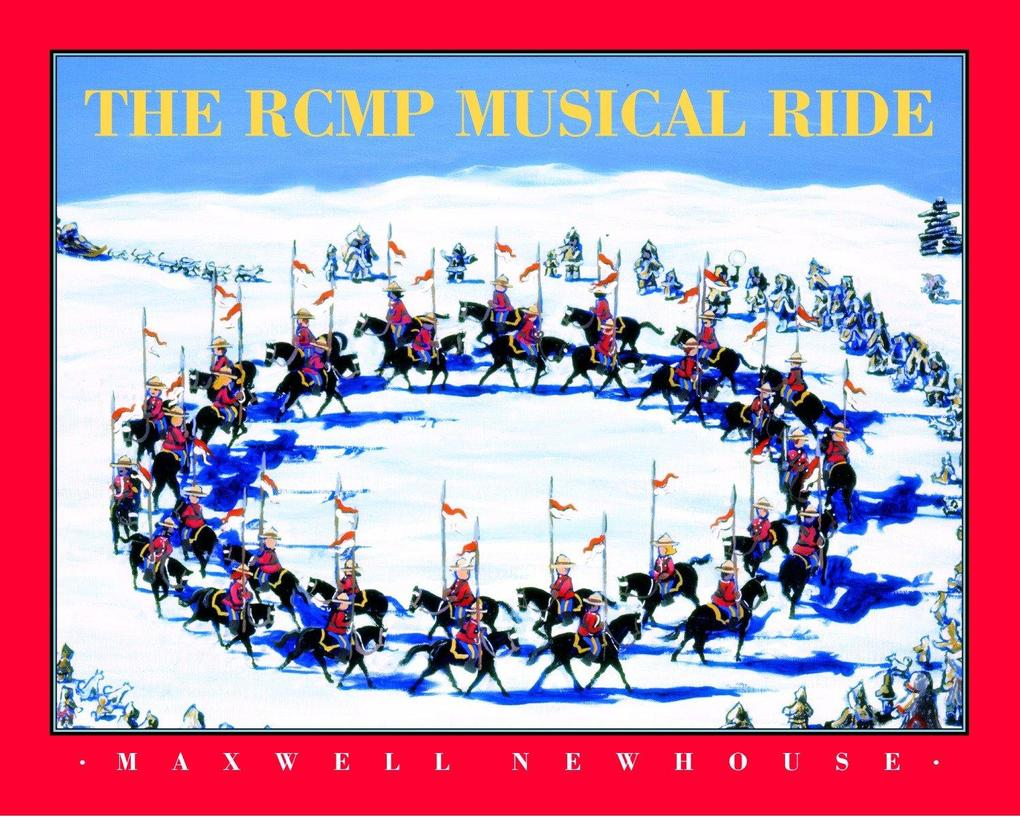 The Rcmp Musical Ride als Buch