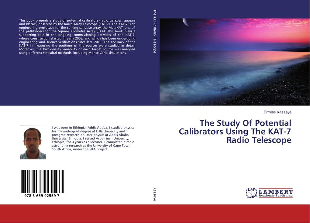 The Study Of Potential Calibrators Using The KAT-7 Radio Telescope als Buch (gebunden)