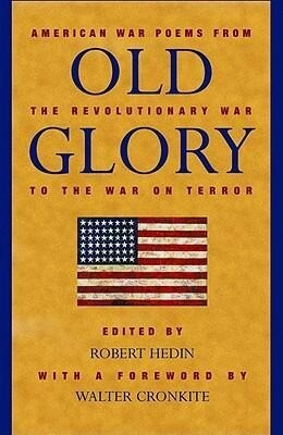 Old Glory: American War Poems from the Revolutionary War to the War on Terrorism als Taschenbuch