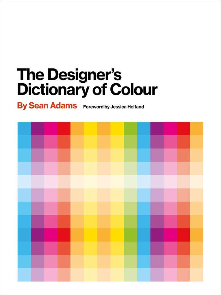 The Designer´s Dictionary of Color als Buch von...