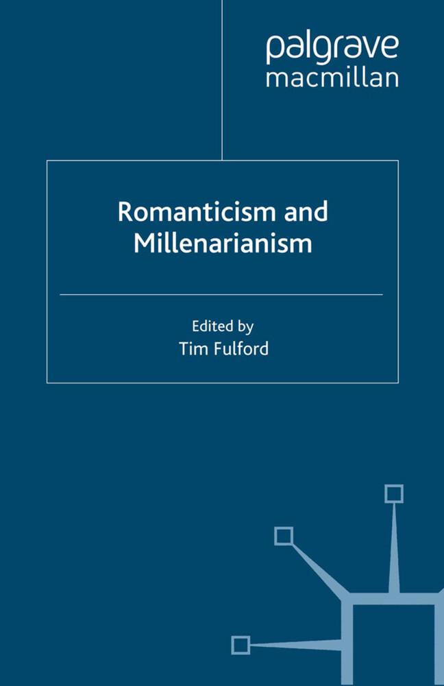 Romanticism and Millenarianism als Buch (gebunden)