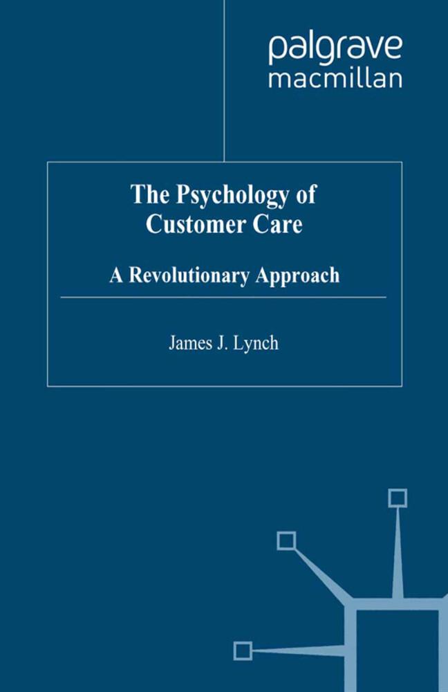 The Psychology of Customer Care als Buch (gebunden)