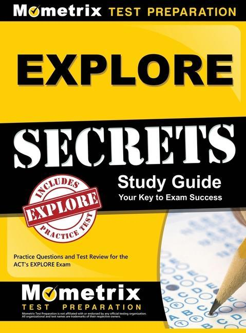 EXPLORE Secrets Study Guide: Practice Questions and Test Review for the ACT's Explore Exam als Buch (gebunden)