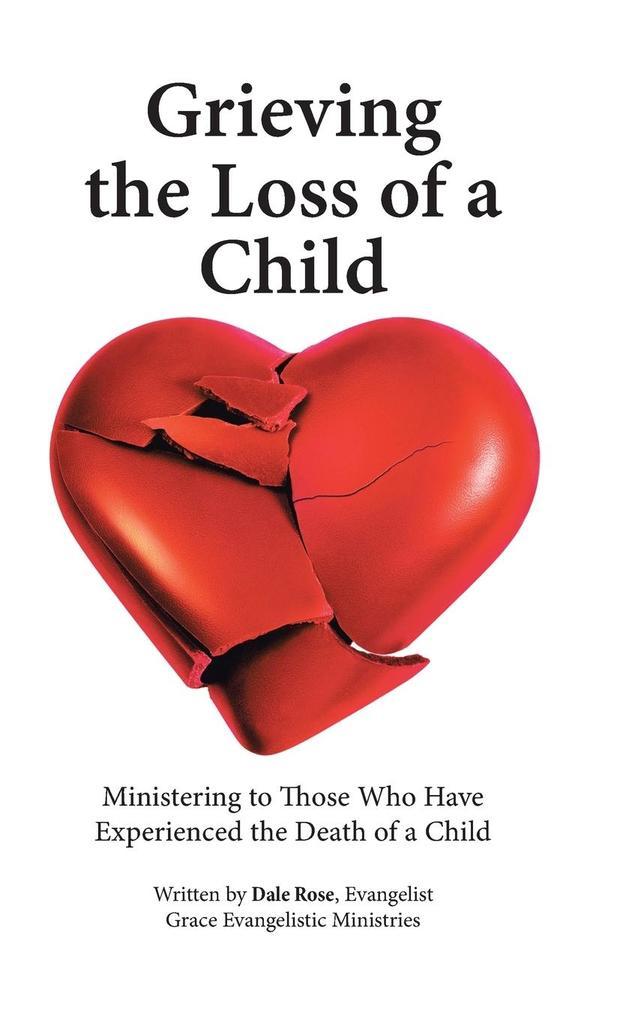 Grieving the Loss of a Child als Buch (gebunden)