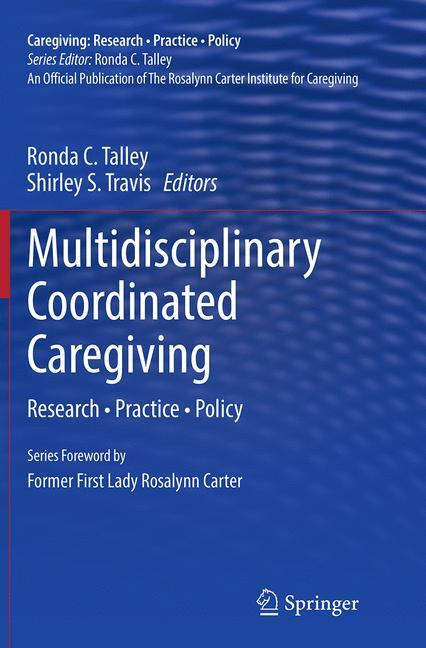 Multidisciplinary Coordinated Caregiving als Buch (gebunden)