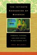 The Intimate Economies of Bangkok: Tomboys, Tycoons, and Avon Ladies in the Global City als Taschenbuch