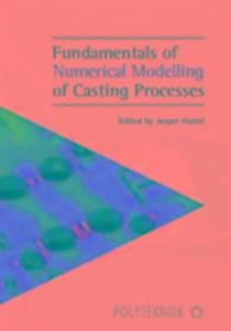 Fundamentals of Numerical Modelling of Casting Processes als Taschenbuch