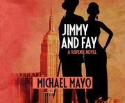 Jimmy and Fay: A Suspense Novel