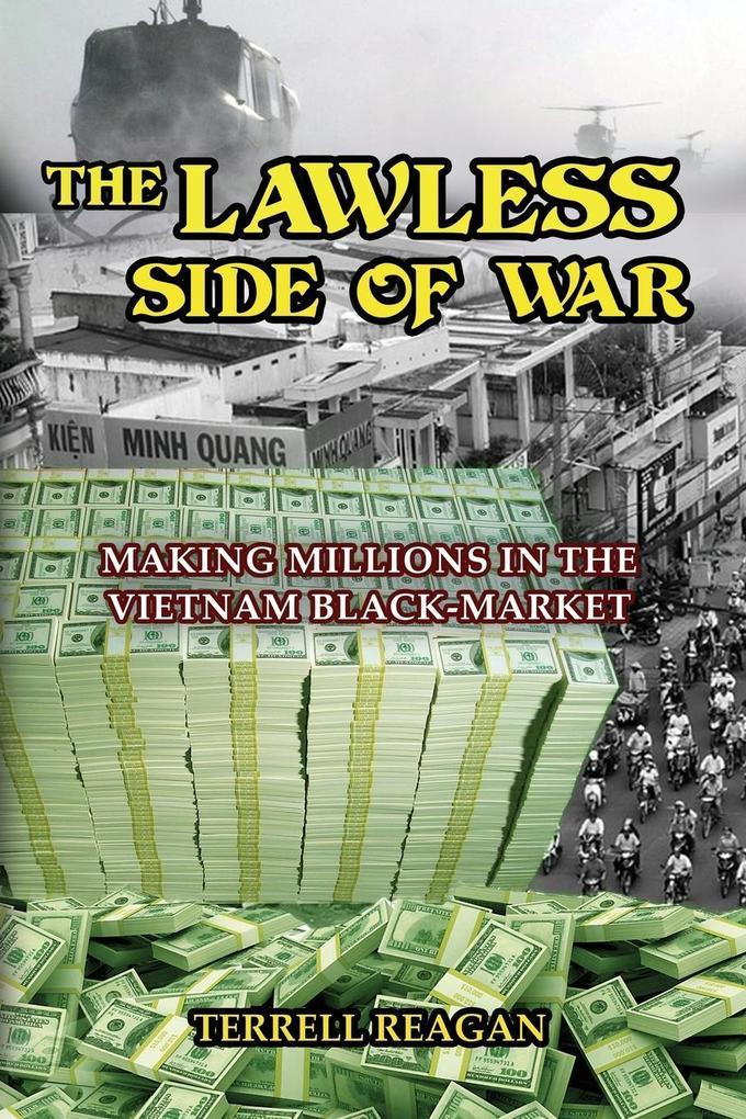 THE LAWLESS SIDE OF WAR als Buch (gebunden)