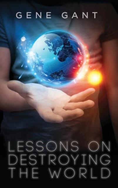 Lessons on Destroying the World als Buch von Ge...