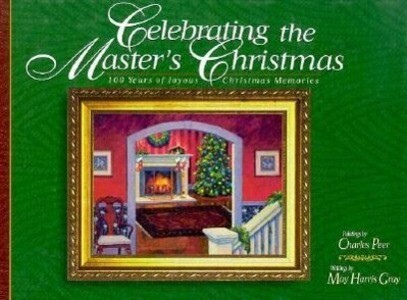 Celebrating the Master's Christmas: 100 Years of Joyous Christmas Memories als Buch
