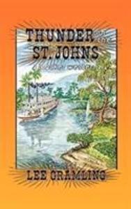 Thunder on the St. Johns als Taschenbuch