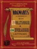 [J.K. Rowling: Hogwarts Ein unvollständiger und unzuverlässiger Leitfaden]