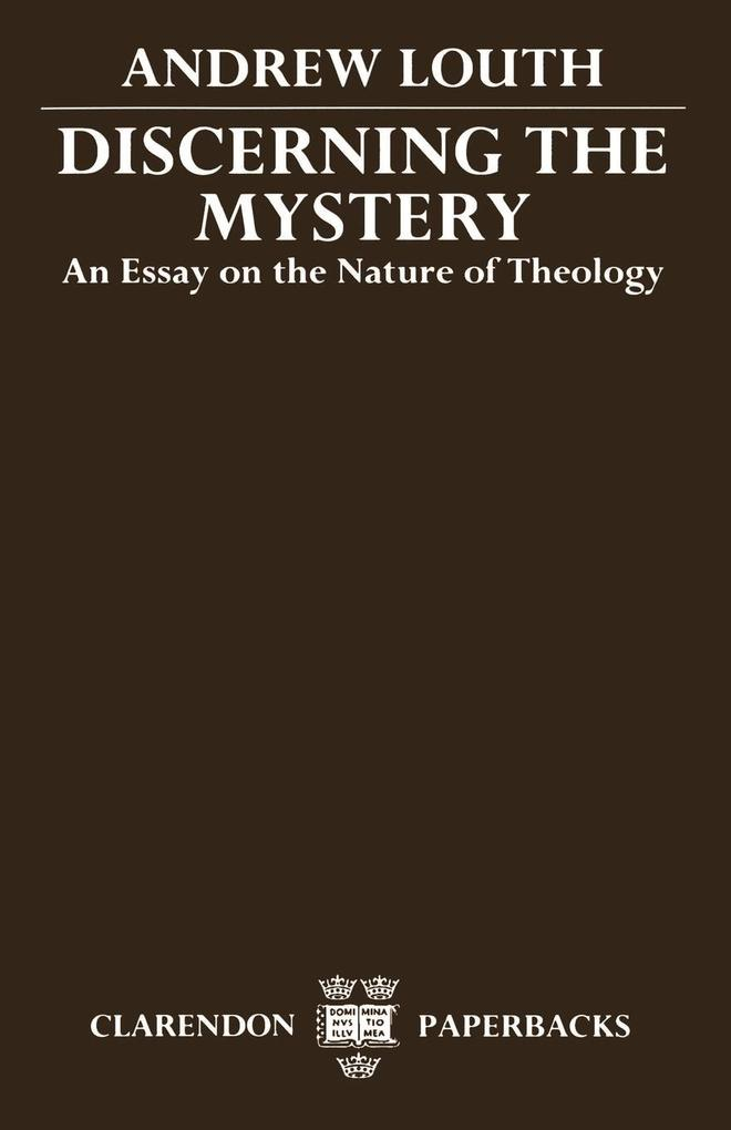 Discerning the Mystery: An Essay on the Nature of Theology als Buch