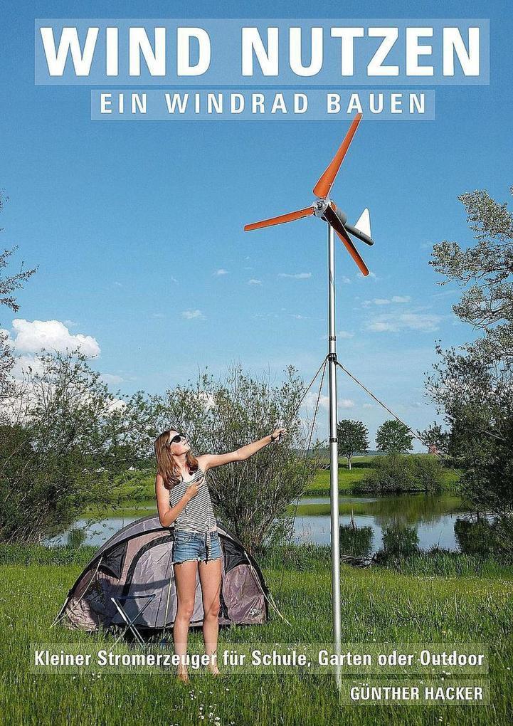 Wind nutzen ' ein Windrad bauen als eBook