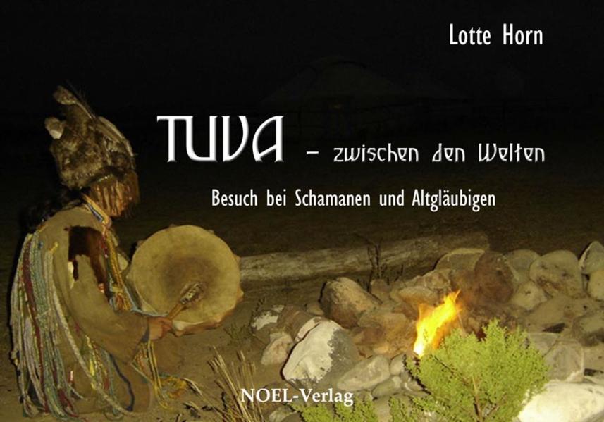 TUVA - zwischen den Welten als Buch von Lotte Horn