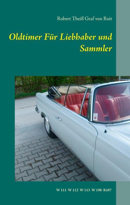 Oldtimer Für Liebhaber und Sammler als Buch von...