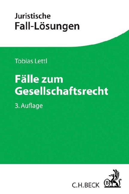 Fälle zum Gesellschaftsrecht als Buch von Tobia...