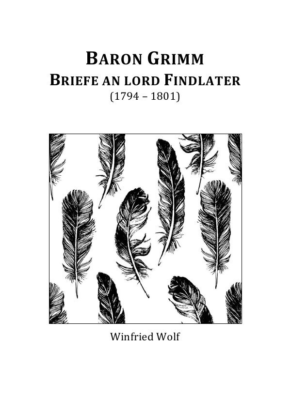 Baron Grimm, Briefe an Lord Findlater als Buch