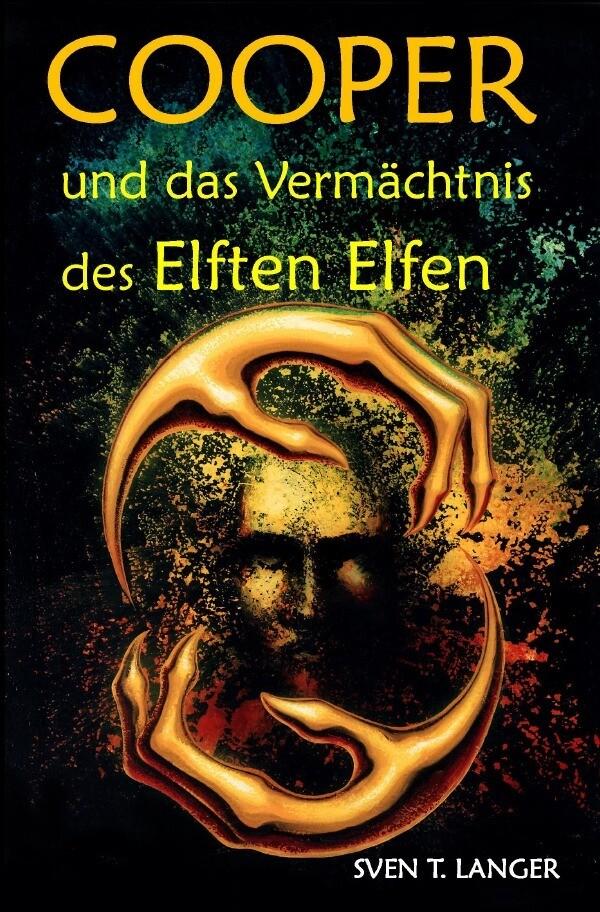 Cooper und das Vermächtnis des Elften Elfen als Buch
