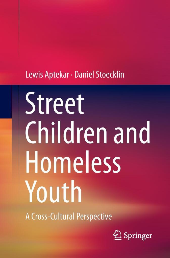 Street Children and Homeless Youth als Buch (gebunden)