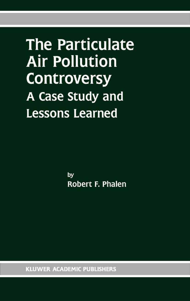 The Particulate Air Pollution Controversy als Buch