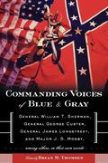 Commanding Voices of Blue & Gray