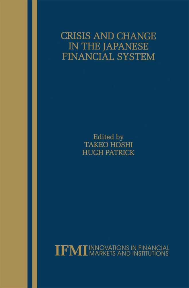 Crisis and Change in the Japanese Financial System als Buch