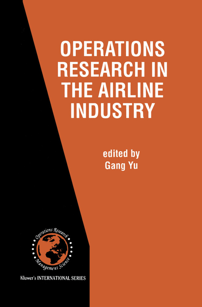 Operations Research in the Airline Industry als Buch (gebunden)