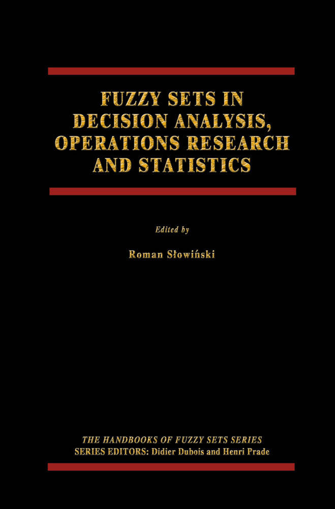 Fuzzy Sets in Decision Analysis, Operations Research and Statistics als Buch (gebunden)