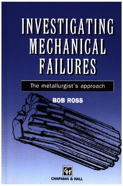 Investigating Mechanical Failures als Buch