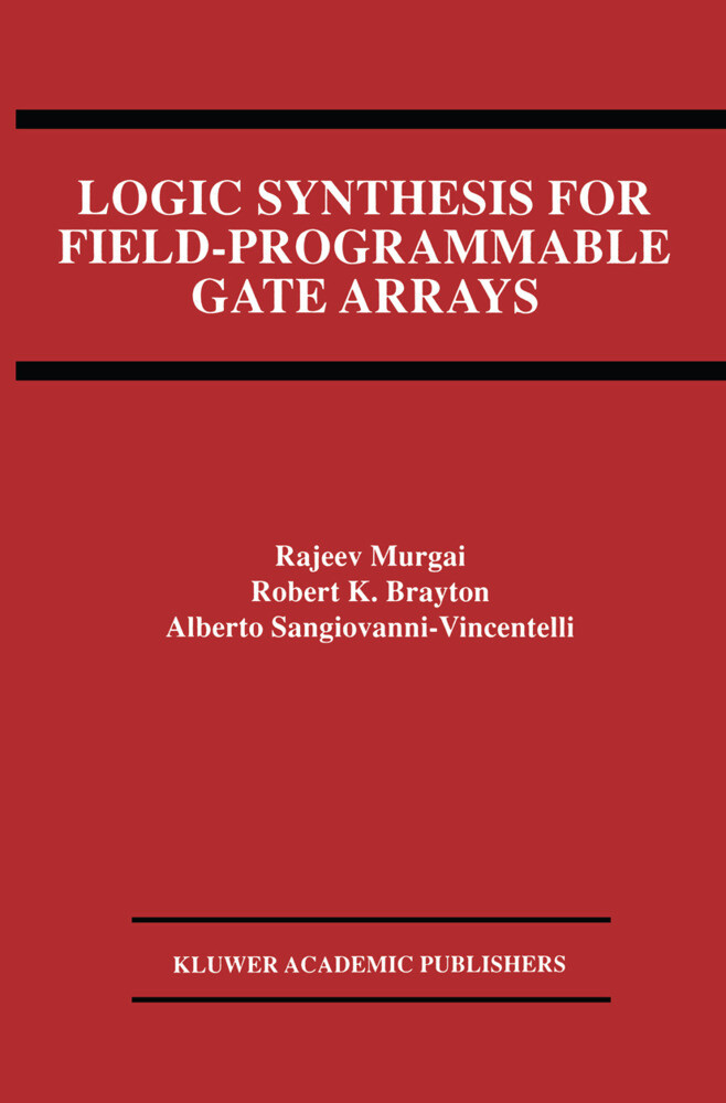 Logic Synthesis for Field-Programmable Gate Arrays als Buch