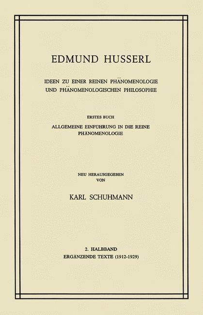 Ideen zu Einer Reinen Phänomenologie und Phänomenologischen Philosophie als Buch