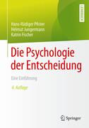 Die Psychologie der Entscheidung