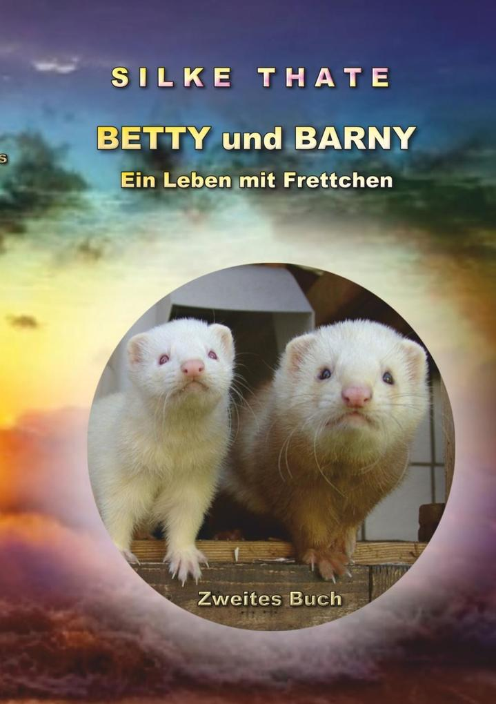 Betty und Barny als eBook Download von Silke Thate