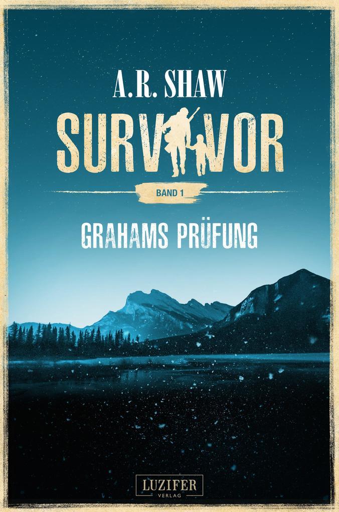 GRAHAMS PRÜFUNG (Survivor) als eBook epub