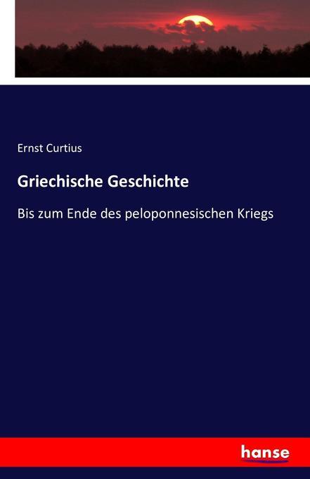 Griechische Geschichte als Buch (gebunden)