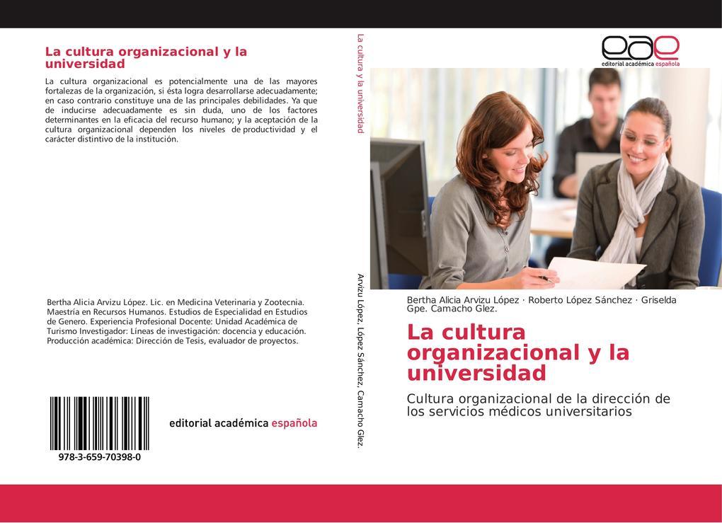 La cultura organizacional y la universidad als Buch (gebunden)