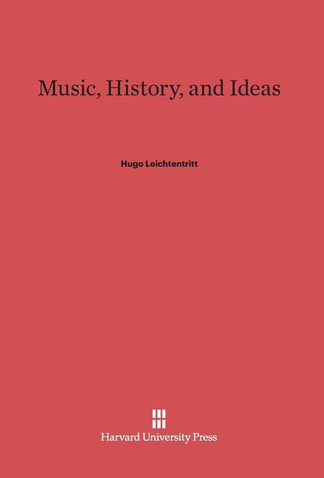 Music, History, and Ideas als Buch von Hugo Lei...