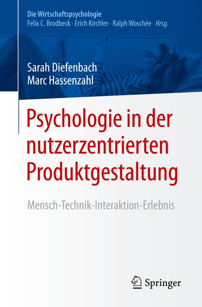 Psychologie in der nutzerzentrierten Produktgestaltung als Buch (gebunden)