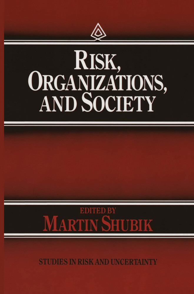 Risk, Organizations, and Society als Buch