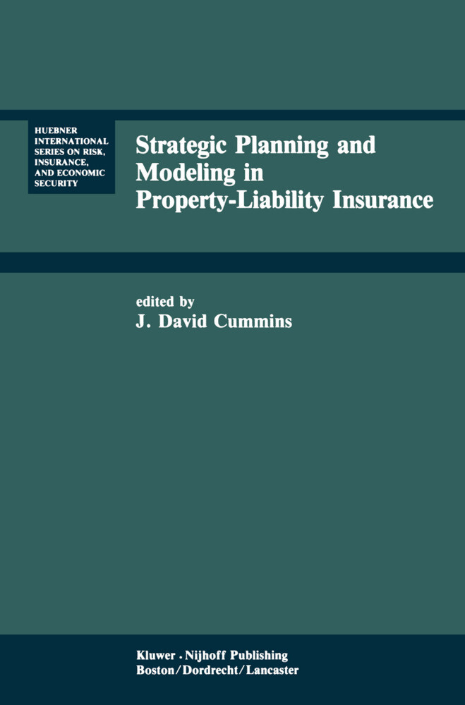 Strategic Planning and Modeling in Property-Liability Insurance als Buch