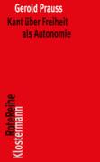 Kant über Freiheit als Autonomie